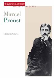 Le Magazine Litteraire ; Marcel Proust - Couverture - Format classique