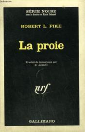 La Proie. Collection : Serie Noire N° 934 - Couverture - Format classique