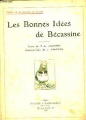 Les Bonnes Idees De Becassine. - Couverture - Format classique