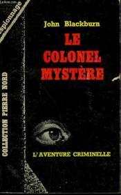 Le Colonel Mystere. Collection L'Aventure Criminelle N° 185 - Couverture - Format classique