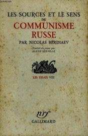 Les Sources Et Le Sens Du Communisme Russe. Les Essais Viii. - Couverture - Format classique