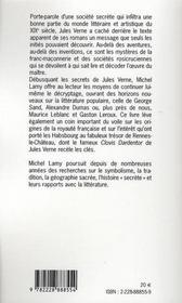 Jules verne, initié et initiateur ; les clés du secret de rennes-le-château et le trésor des rois de france - 4ème de couverture - Format classique