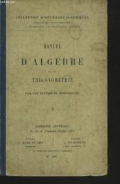 Manuel D'Algebre Et De Trigonometrie - Couverture - Format classique