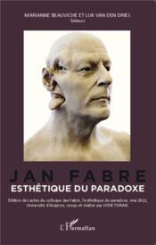 Jan Fabre, esthétique du paradoxe - Couverture - Format classique