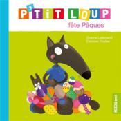 P'tit loup fête Pâques - Couverture - Format classique