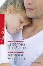 telecharger Le bonheur d'un fortune – mariage a Montedoro livre PDF/ePUB en ligne gratuit