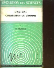 L'Animal Civilisateur De L'Homme - Couverture - Format classique