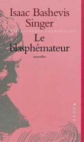 Le blasphémateur et autres nouvelles - Couverture - Format classique