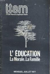 Item - L'Education, La Morale. Le Famille - Couverture - Format classique