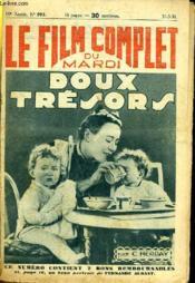 Le Film Complet Du Mardi N° 993 - 10e Annee - Doux Tresors - Couverture - Format classique