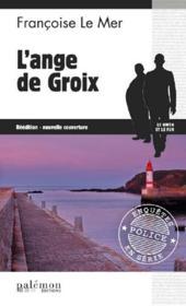 Le Gwen et Le Fur T.9 ; l'ange de Groix - Couverture - Format classique