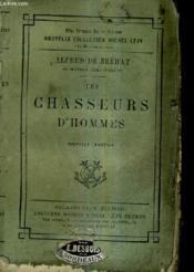 Les Chasseurs D'Hommes / Nouvelle Edition. - Couverture - Format classique