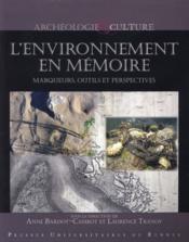 L'environnement en mémoire ; marqueurs, outils et perspectives - Couverture - Format classique