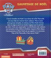 La Pat'Patrouille ; sauvetage de Noël - 4ème de couverture - Format classique