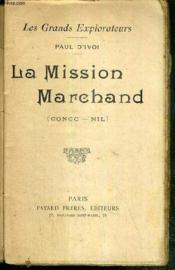 La Mission Marchand (Congo - Nil) - Les Grands Explorateurs - Couverture - Format classique