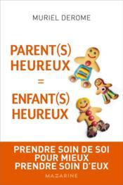 Parents heureux = enfants heureux - Couverture - Format classique