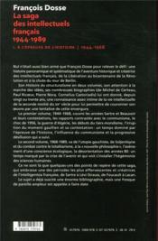 La saga des intellectuels français 1944-1989 t.1 ; à l'épreuve de l'histoire (1944-1968) - 4ème de couverture - Format classique