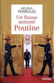 Un russe nommé Poutine - Couverture - Format classique
