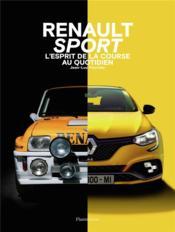 Renault sport cars ; l'esprit de la course au quotidien - Couverture - Format classique