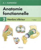 Anatomie fonctionnelle t.2 ; membre inférieur (7e édition) - Couverture - Format classique