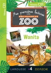 Mes premières lectures avec une saison au zoo ; CE1 ; Wanita - Couverture - Format classique