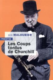 Les coups tordus de Churchill - Couverture - Format classique