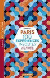 Paris 100 expériences insolites - Couverture - Format classique