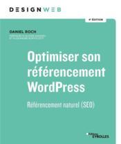 Optimiser son référencement WordPress ; référencement naturel (SEO) (4e édition) - Couverture - Format classique