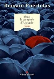 Sous le parapluie d'Adélaïde - Couverture - Format classique