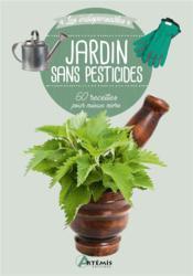 Jardin sans pesticides ; 60 recettes pour mieux vivre - Couverture - Format classique