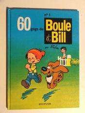 Boule & Bill T.1 ; 60 gags - Intérieur - Format classique