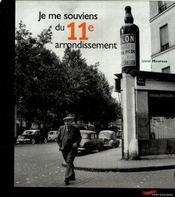 Je me souviens du 11eme arrondissement -2eme edition- (2e édition) - Intérieur - Format classique