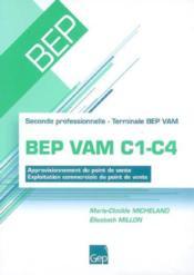 Bep vam c1-c4 (enonce). approvisionnement du point de vente.exploitation commerciale du point de ven - Couverture - Format classique