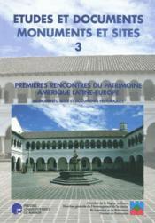 Premières rencontres du patrimoine Amérique latine-Europe - Couverture - Format classique
