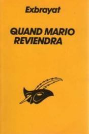 Quand Mario Reviendra - Couverture - Format classique
