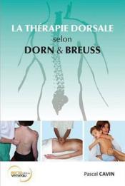 La thérapie dorsale selon Dorn et Breuss - Couverture - Format classique