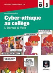 Cyber-attaque au collège ; niveau a1-a2 - Couverture - Format classique