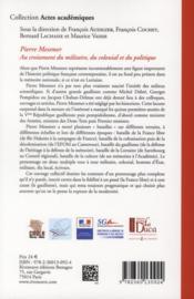 Pierre Messmer au croisement du militaire du colonial et du politique - 4ème de couverture - Format classique