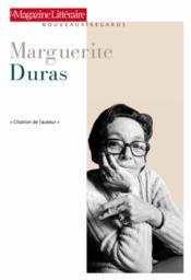 Le Magazine Litteraire ; Marguerite Duras - Couverture - Format classique
