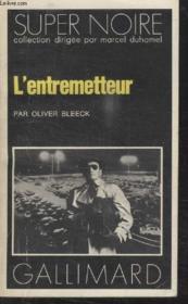 Collection Super Noire N° 61. Lentremetteur. - Couverture - Format classique