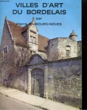 Villes D'Art Du Bordelais - Couverture - Format classique