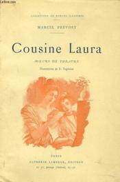 Cousine Laura. Moeurs De Theâtre. - Couverture - Format classique