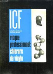 Etude Sur Les Nouveaux Risques Professionnels Dans Le Domaine De La Sante: Le Chlorure De Polyvinyle. - Couverture - Format classique
