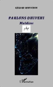 Parlons Dhivehi ; Maldives - Couverture - Format classique