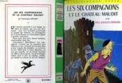 Les Six Compagnons Et Le Chateau Maudit - Couverture - Format classique