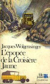 L'Epopee De La Croisiere Jaune - Couverture - Format classique