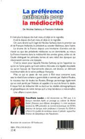 La préférence nationale pour la médiocrité ; de Nicolas Sarkozy à François Hollande - Couverture - Format classique
