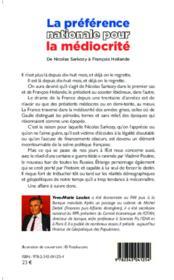 La préférence nationale pour la médiocrité ; de Nicolas Sarkozy à François Hollande - 4ème de couverture - Format classique