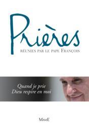 Prières réunies par le pape François - Couverture - Format classique