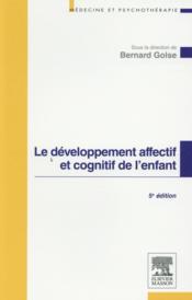 Le développement affectif et cognitif de l'enfant - Couverture - Format classique